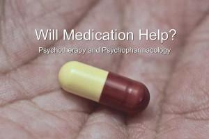 Will Medication Help?